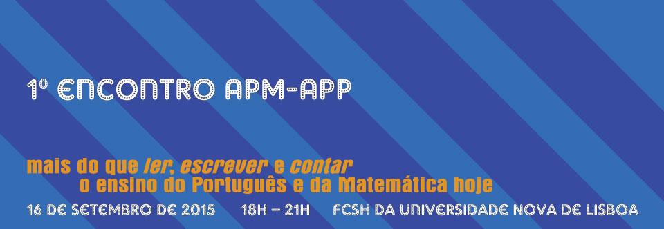 (16-09-2015) 1.º encontro  – Associação de Professores de Matemática e Associação de Professores de Português