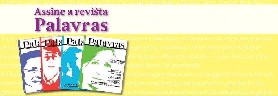 Assine a revista Palavras