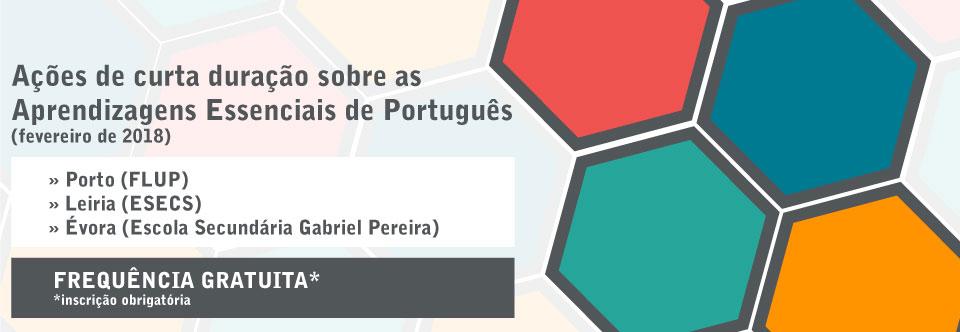 Ações de curta duração sobre as Aprendizagens Essenciais de Português (fevereiro de 2018)