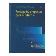 Português, propostas para o futuro. 3 Avaliação